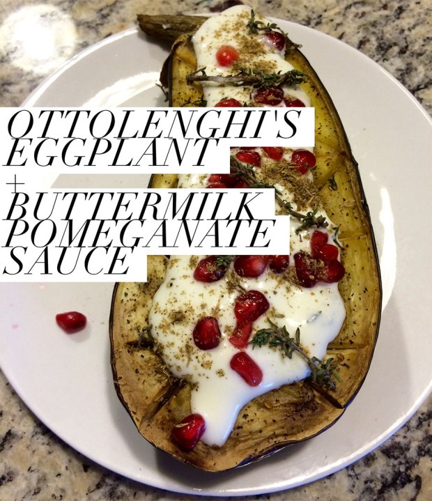Eggplant with Buttermilk Pomegranate Sauce from Yotam Ottolenghi's Plenty cookbook of vegetarian meals