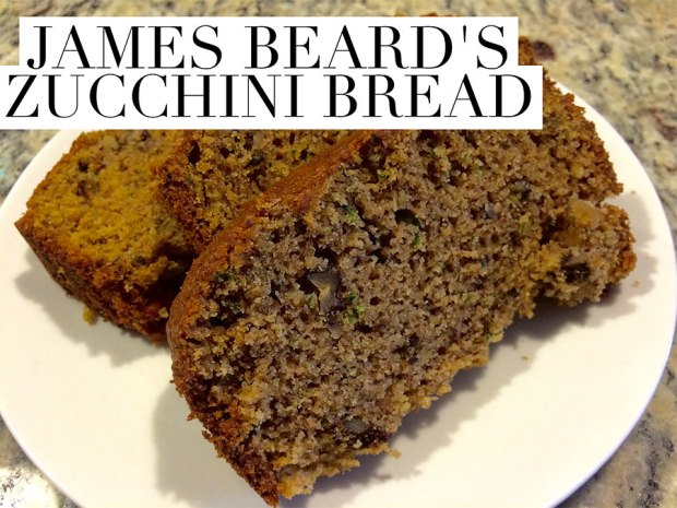 James Beard's Zucchini Bread Recipe