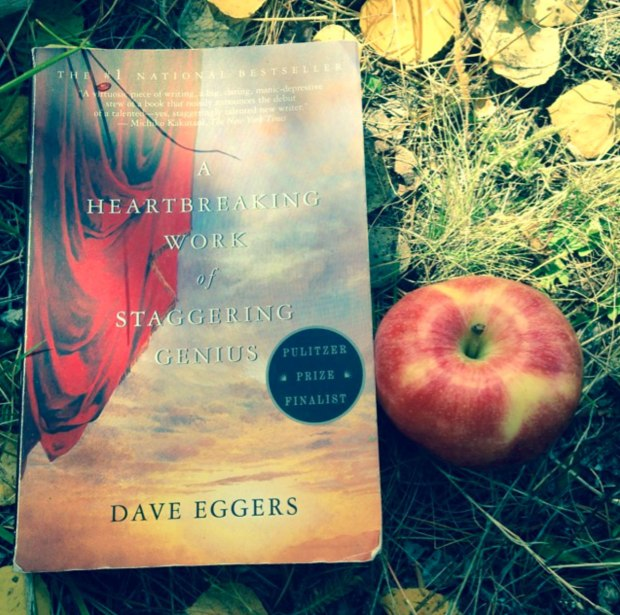 A Heartbreaking Work of Staggering Genius by Dave Eggers | Reading is to the mind what exercise is to the body!