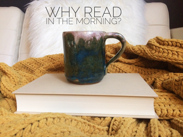 Why you should read in the morning, morning routine, books.jpg